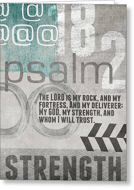 Psalms Greeting Cards - Strength and Trust- Contemporary Christian Art Greeting Card by Linda Woods