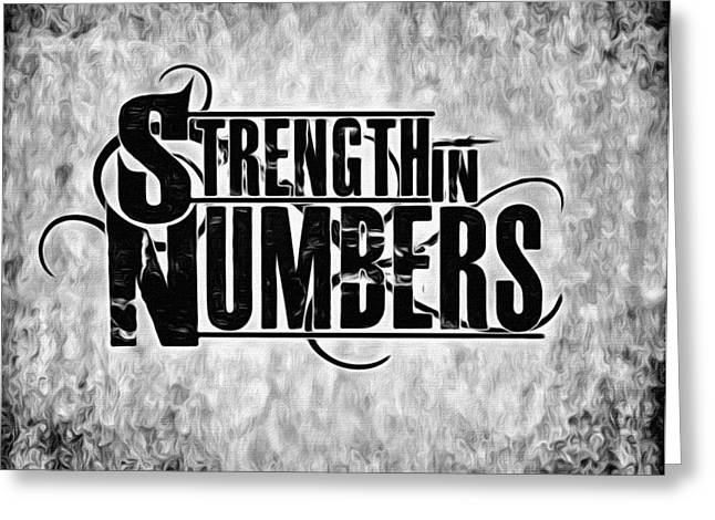 Motivational Poster Greeting Cards - Strength in Numbers Greeting Card by Florian Rodarte