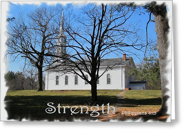 Martha Mary Chapel Greeting Cards - Strength Greeting Card by Patricia Urato