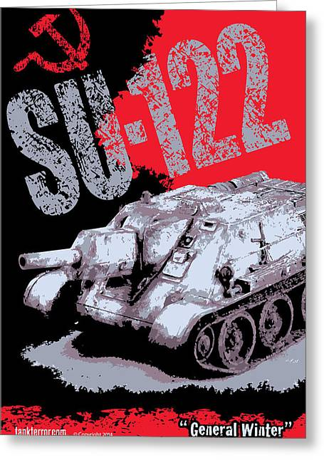 Tank Battalions Greeting Cards - SU-122 Russian tank Greeting Card by Philip Arena