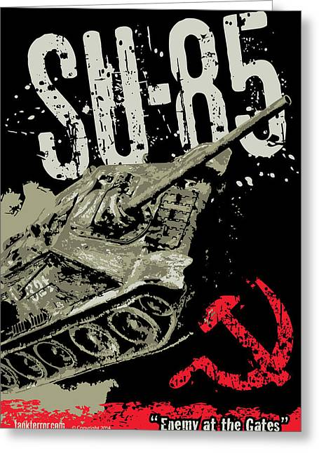 Tank Battalions Greeting Cards - SU-85 Russian tank destroyer Greeting Card by Philip Arena