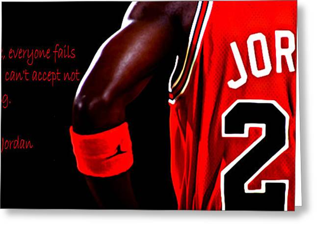 Michael Jordan Greeting Cards - Success Quote 2 Greeting Card by Brian Reaves