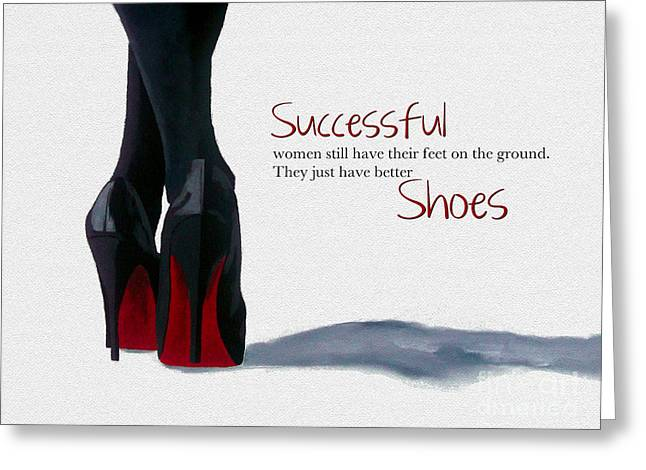 Foot Greeting Cards - Successful Woman Greeting Card by Rebecca Jenkins