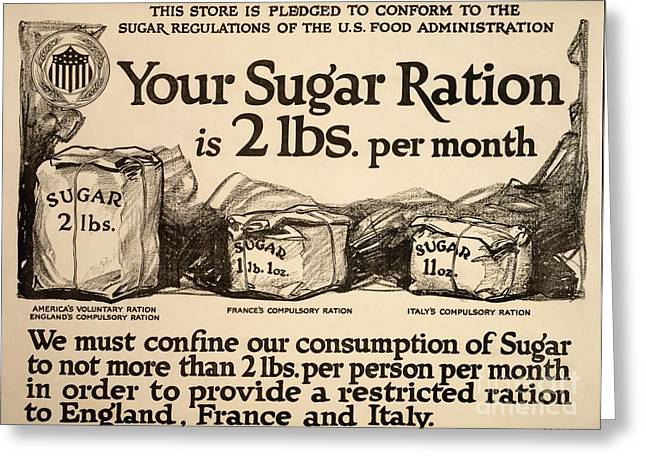 Public Administration Greeting Cards - Sugar Rationing Advert, World War I Greeting Card by Library Of Congress