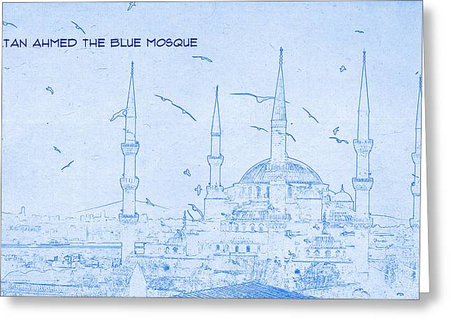 Istanbul Mixed Media Greeting Cards - Sultan Ahmed The Blue Mosque - BluePrint Drawing Greeting Card by MotionAge Designs