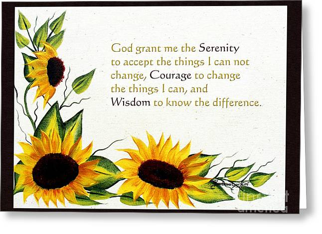 Courage Paintings Greeting Cards - Sunflowers and Serenity Prayer Greeting Card by Barbara Griffin