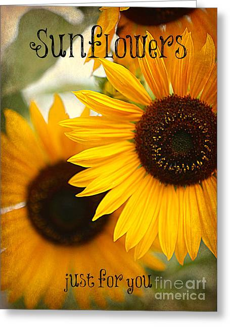 Thinking Of You Greeting Cards - Sunflowers Just for You Greeting Card by Carol Groenen