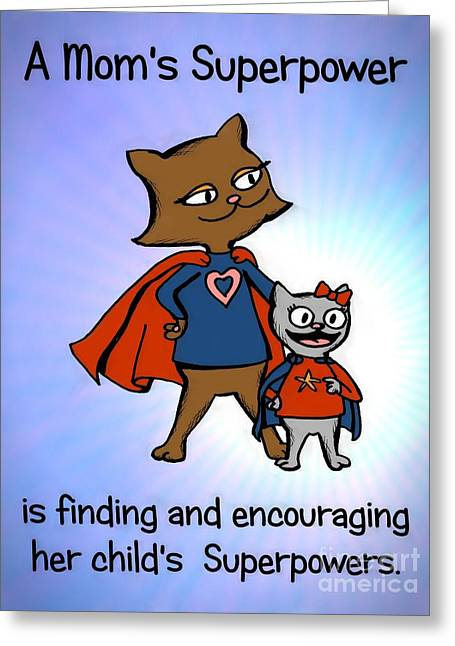 Super Star Greeting Cards - Super Mom and Daughter Greeting Card by Pet Serrano