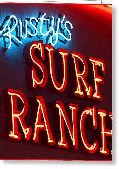 Night Cafe Greeting Cards - Surf Ranch Sign Greeting Card by Chuck Staley