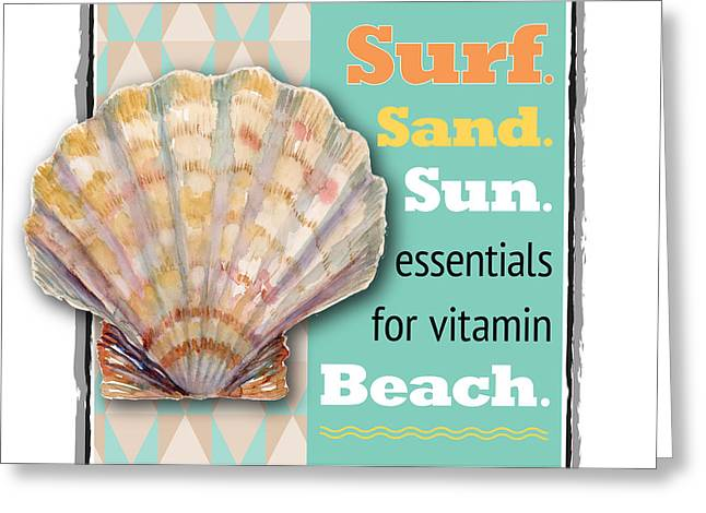 Beach Themed Greeting Cards - Surf. Sand. Sun. essentials for vitamin Beach. Greeting Card by Amy Kirkpatrick