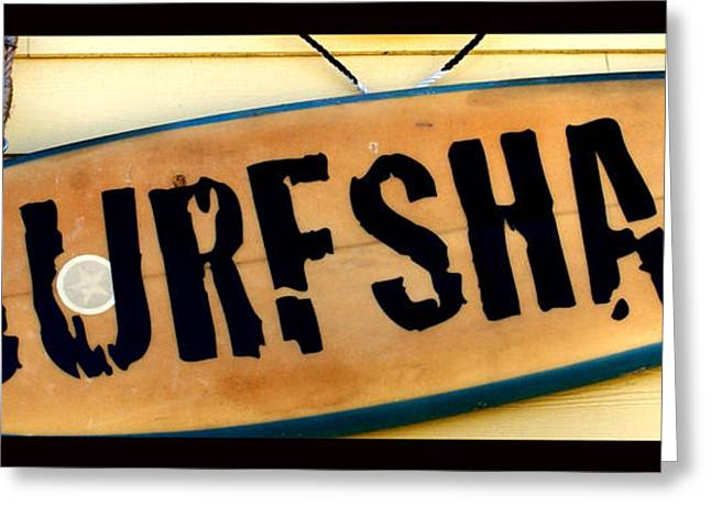 Surfing Board Greeting Cards - Surf Shack Greeting Card by Barbara Snyder