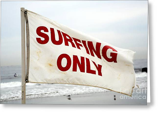 Surfing Only Greeting Card by John Rizzuto