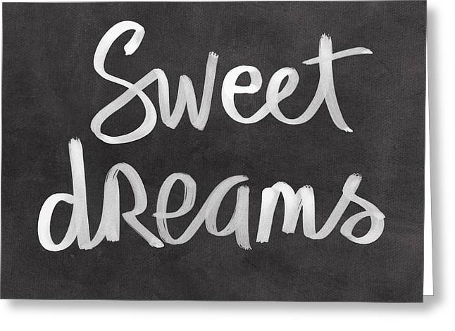Calligraphy Art Greeting Cards - Sweet Dreams Greeting Card by Linda Woods
