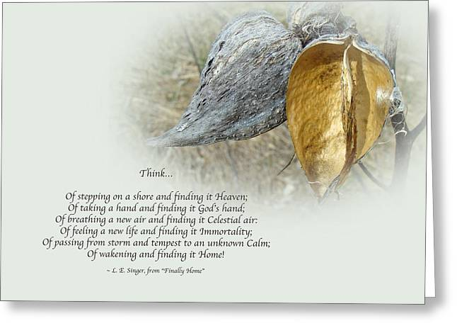 Mother Nature Greeting Cards - Sympathy Greeting Card - Poem and Milkweed Pods Greeting Card by Mother Nature