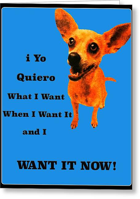 Taco Bell Chihuahua Greeting Cards - Taco Bell Dog Greeting Card by Jim Markiewicz