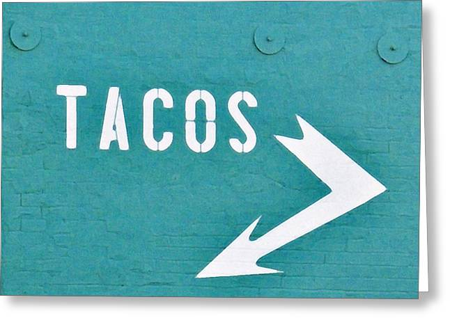 Take-out Photographs Greeting Cards - Tacos Greeting Card by Art Block Collections