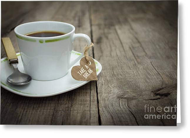 Roasted Greeting Cards - Take a break Coffee Cup Greeting Card by Aged Pixel