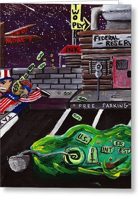 Ply Board Greeting Cards - Take The Money And Run  Greeting Card by Corey Holland