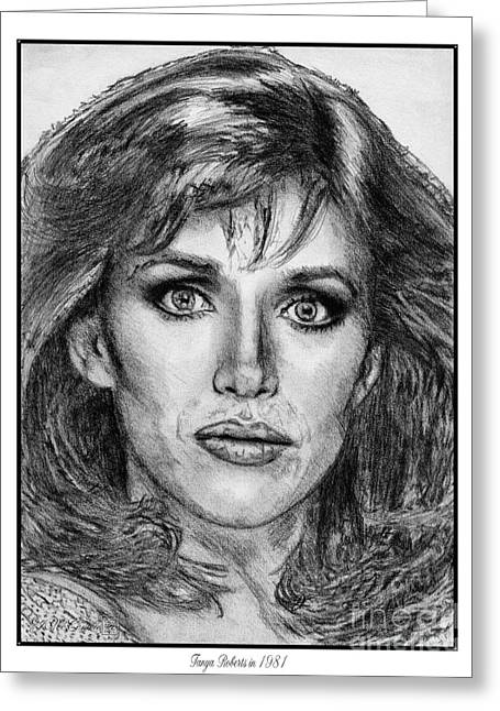 60 Inches Drawings Greeting Cards - Tanya Roberts in 1981 Greeting Card by J McCombie