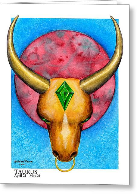 Signs Of The Zodiac Paintings Greeting Cards - Taurus Greeting Card by Michael Baum
