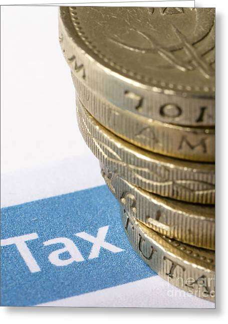 Earnings Greeting Cards - Tax and pounds sterling Greeting Card by Paul Cowan