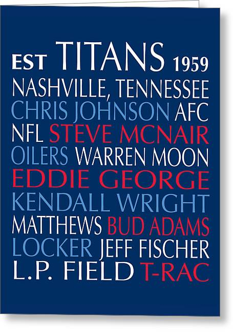 Buds Framed Prints Greeting Cards - Tennessee Titans Greeting Card by Jaime Friedman