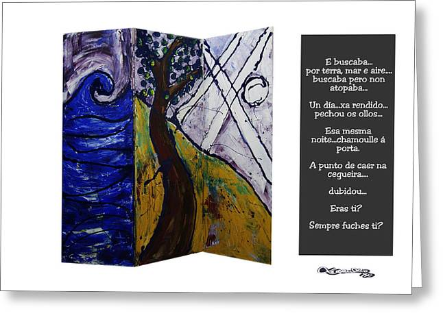 Xoanxo Cespon Greeting Cards - Terra Mar e Aire Greeting Card by Xoanxo Cespon