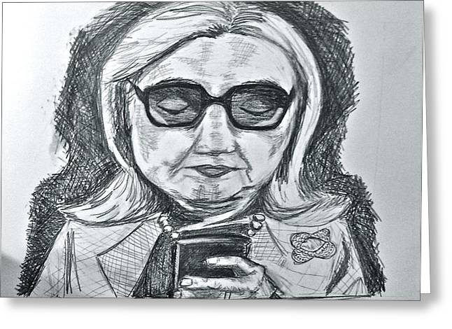 Hillary Clinton Greeting Cards - Texts from Hillary Greeting Card by Cheryl Bond
