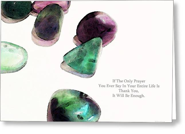 Inspirational Prayers Greeting Cards - Thank You - Gratitude Rocks By Sharon Cummings Greeting Card by Sharon Cummings
