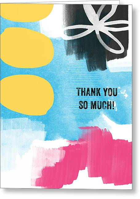 Wall Licensing Greeting Cards - Thank You So Much- Colorful Greeting Card Greeting Card by Linda Woods
