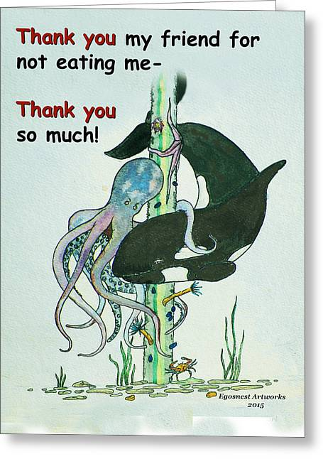 Octopus Greeting Cards - Thank you Whale for not Eating Me Greeting Card by Michael Shone SR