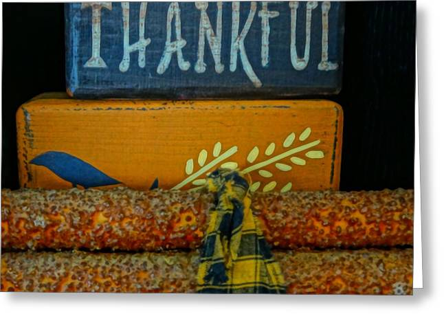Thanks Giving Greeting Cards - Thankful Country Arts And Crafts Greeting Card by Dan Sproul