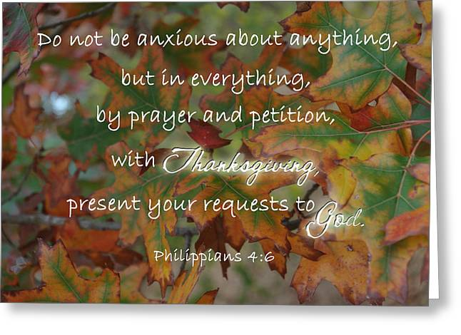 Paws4critters Photography Greeting Cards - Thanksgiving Requests Philippians Greeting Card by Robyn Stacey