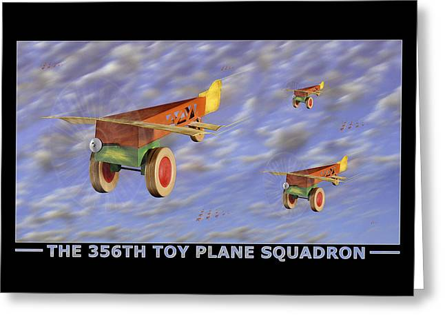 Child Toy Digital Greeting Cards - The 356th Toy Plane Squadron Greeting Card by Mike McGlothlen