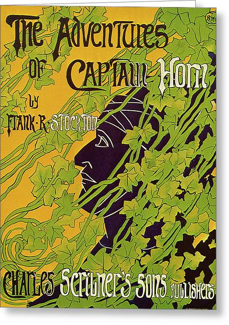 The Adventures Of Captain Horn 1895 Greeting Card by BLANCHE McMANUS