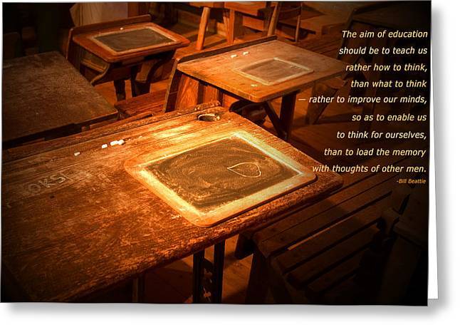Recently Sold -  - Tablets Greeting Cards - The Aim of Education Greeting Card by Bob Pardue