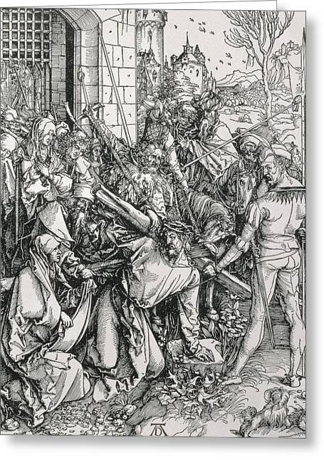 Wall City Prints Greeting Cards - The Bearing of the Cross from the Great Passion series Greeting Card by Albrecht Duerer