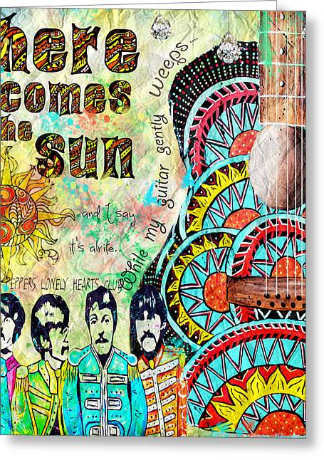 John Lennon Happiness Greeting Cards - The Beatles Here Comes the Sun Greeting Card by Tara Richelle