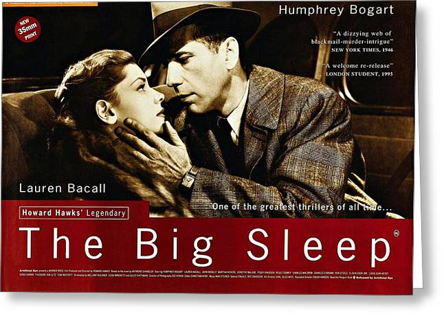 Bacall Greeting Cards - The Big Sleep  Greeting Card by Movie Poster Prints