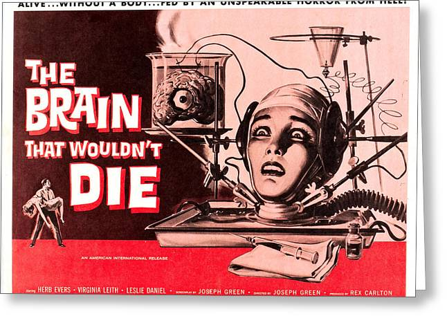 Theater Greeting Cards - The Brain That Wouldnt Die Greeting Card by MMG Archives