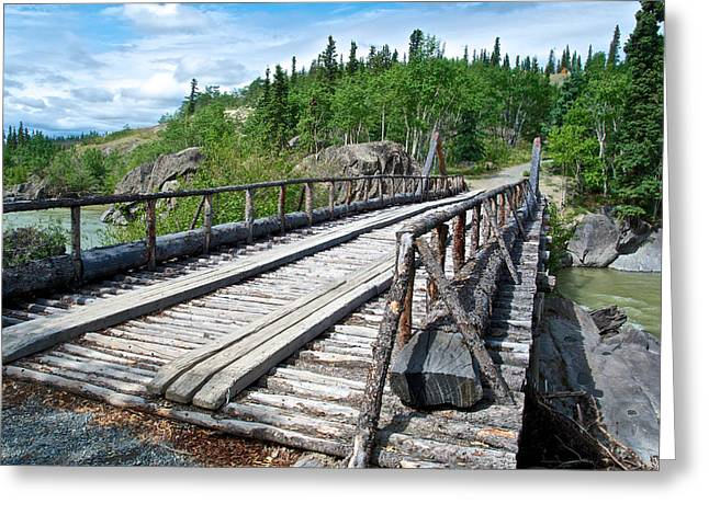 Take Over Greeting Cards - The Bridge to Everywhere near Kluane Lake-YK  Greeting Card by Ruth Hager