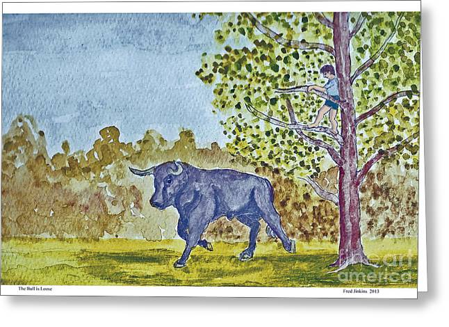 The Bull Is Loose Greeting Card by Fred Jinkins
