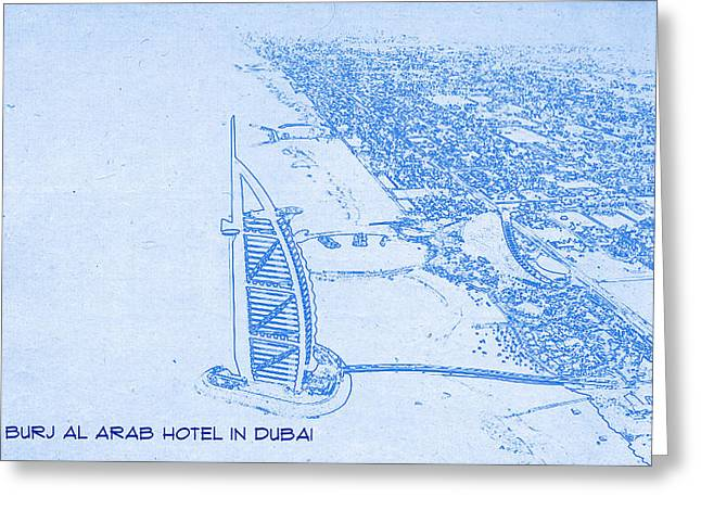 Bravery Mixed Media Greeting Cards - The Burj al Arab Hotel in Dubai  - BluePrint Drawing Greeting Card by MotionAge Designs