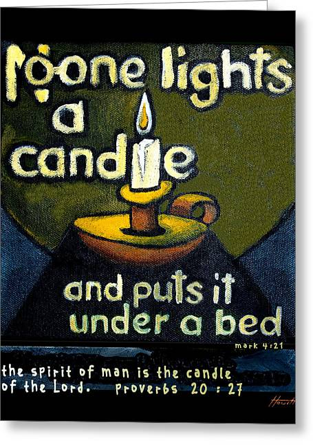 Quotation Greeting Cards - The Candle Greeting Card by Patricia Howitt