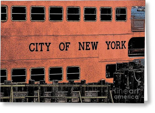 Water Vessels Mixed Media Greeting Cards - The City Of New York Staten Island Awaits You Greeting Card by Dave Lahn