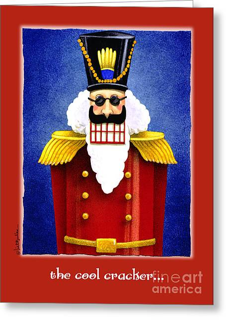 Nutcrackers Greeting Cards - The Cool Cracker... Greeting Card by Will Bullas