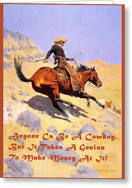 Remington Greeting Cards - The Cowboy With Quote Greeting Card by Fredrick Remington