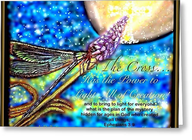 Illuminates Greeting Cards - The Cross... Has the Power to Light All of Creation at Night Greeting Card by Kimberlee  Baxter