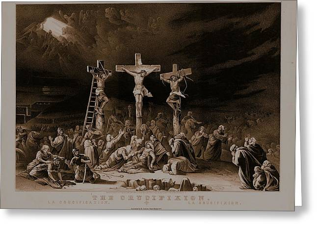 The Crucifixion / La Crucificazion / La Crucifixion  Greeting Card by N Currier the Firm