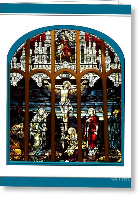 Santuci Greeting Cards - The Crucifixion of Jesus on Good Friday Stained Glass Window Greeting Card by Rose Santuci-Sofranko